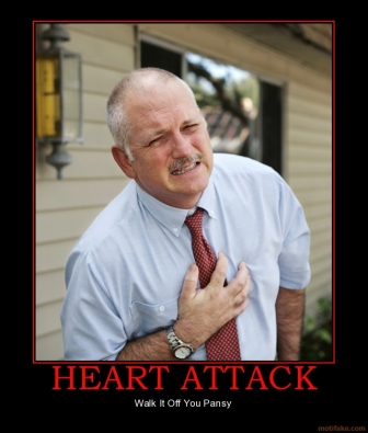 heart-attack-heart-attack-demotivational-poster-1245249253